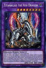 Titaniklad the Ash Dragon - ROTD-EN038 - Secret Rare - 1st Edition