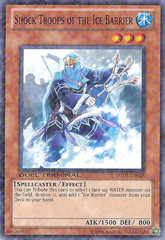 Shock Troops of the Ice Barrier - DT03-EN025 - Parallel Rare - Duel Terminal