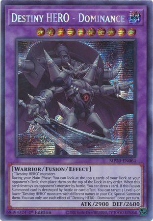 Destiny HERO - Dominance - MP20-EN064 - Prismatic Secret Rare - 1st Edition