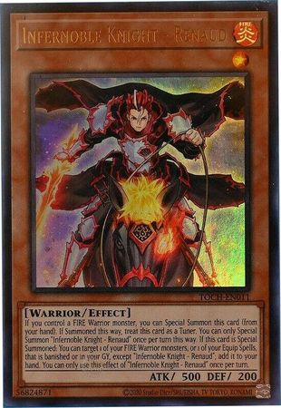 Infernoble Knight - Renaud - TOCH-EN011 - Ultra Rare - Unlimited Edition