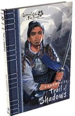 Legend of the Five Rings Novel: Trail of Shadows