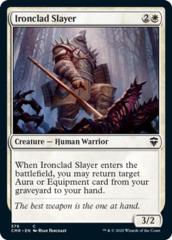 Ironclad Slayer - Theme Deck Exclusive