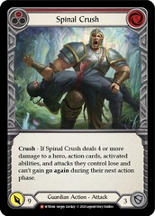 Spinal Crush - Rainbow Foil - Unlimited Edition