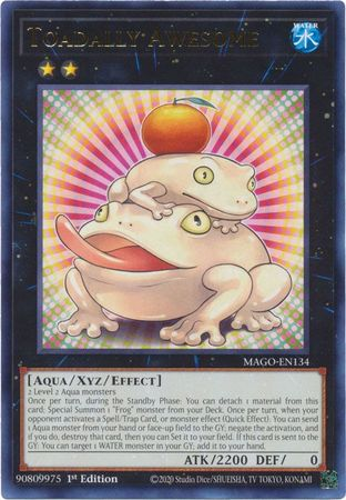 Toadally Awesome - MAGO-EN134 - Gold Rare - 1st Edition