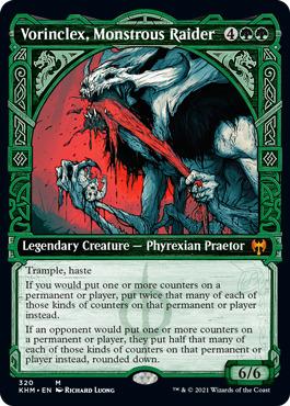 Vorinclex, Monstrous Raider - Showcase