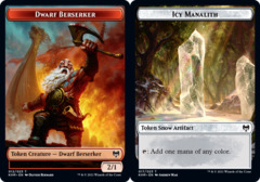 Dwarf Berserker (012) // Icy Manalith (017) Token - Foil