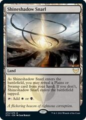 Shineshadow Snarl - Foil - Promo Pack