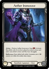 Aether Ironweave - Rainbow Foil - Unlimited Edition