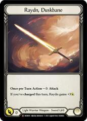 Raydn, Duskbane - Unlimited Edition