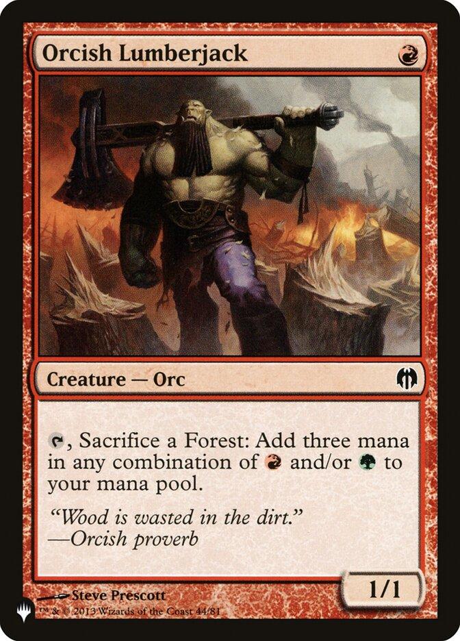 Orcish Lumberjack - The List