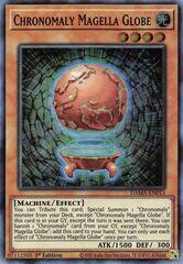 Chronomaly Magella Globe - DAMA-EN013 - Super Rare - 1st Edition