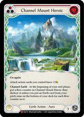 Channel Mount Heroic - Rainbow Foil - 1st Edition