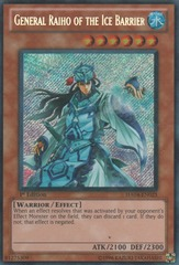 General Raiho of the Ice Barrier - HA04-EN025 - Secret Rare - 1st Edition