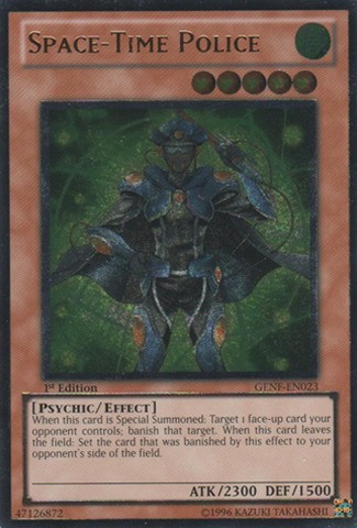 Space-Time Police - GENF-EN023 - Ultimate Rare - 1st Edition