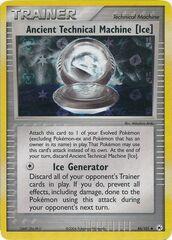 Ancient Technical Machine [Ice] - 84/101 - Uncommon - Reverse Holo