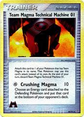 Team Magma Technical Machine 01 - 84/95 - Uncommon - Reverse Holo