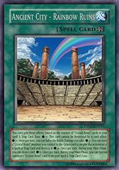 Ancient City - Rainbow Ruins - DP07-EN017 - Rare - Unlimited Edition