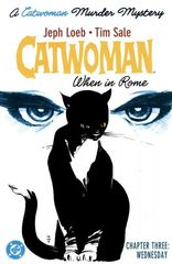 Catwoman: When In Rome 3 Chapter Three: Wednesday