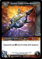 Ataraxis, Cudgel of the Warmaster