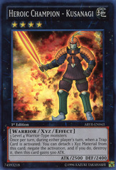 Heroic Champion - Kusanagi - ABYR-EN043 - Super Rare - 1st Edition