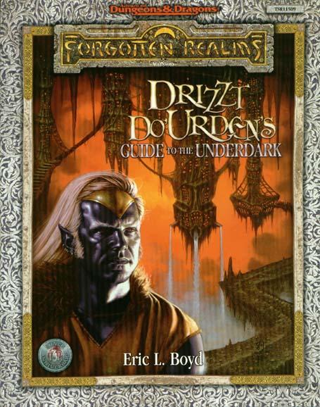 Drizzt DoUrdens Guide to the Underdark