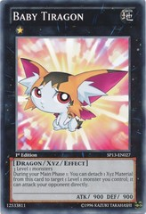 Baby Tiragon - SP13-EN027 - Common - 1st Edition on Channel Fireball