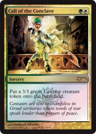 Call of the Conclave - Foil FNM 2013