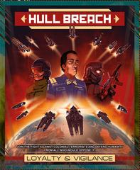 Hull Breach - Loyalty and Vigilance