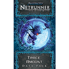Android: Netrunner Data Pack - Trace Amount