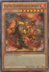Blaster, Dragon Ruler of Infernos - LTGY-EN040 - Rare - 1st Edition