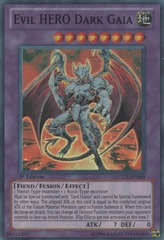 Evil HERO Dark Gaia - LCGX-EN069 - Super Rare - Unlimited Edition