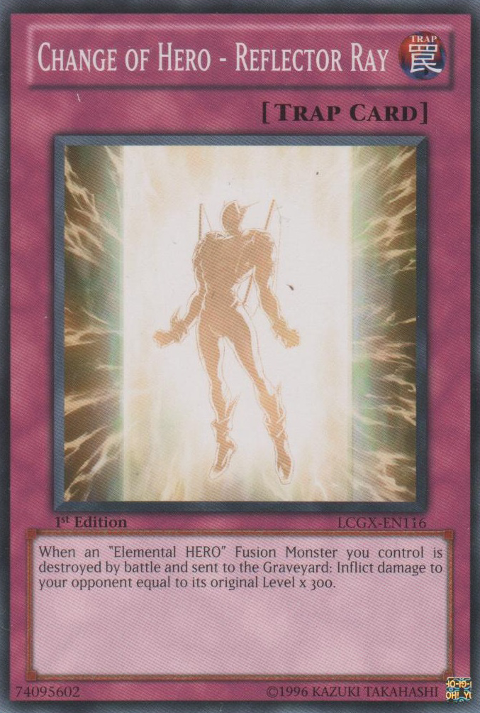 Change of HERO - Reflector Ray - LCGX-EN116 - Common - Unlimited Edition