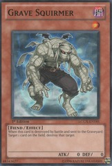 Grave Squirmer - LCGX-EN195 - Common - Unlimited Edition