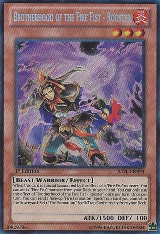 Brotherhood of the Fire Fist - Rooster - JOTL-EN094 - Secret Rare - 1st Edition