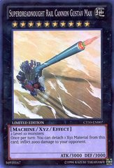 Superdreadnought Rail Cannon Gustav Max - CT10-EN007 - Super Rare - Limited Edition on Channel Fireball