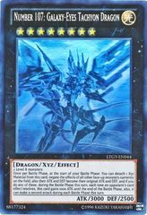Number 107: Galaxy-Eyes Tachyon Dragon - LTGY-EN044 - Ghost Rare - Unlimited Edition