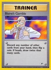 Blaine's Gamble - 121/132 - Common - Unlimited Edition