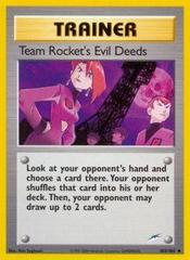Team Rocket's Evil Deeds - 103/105 - Uncommon - Unlimited Edition