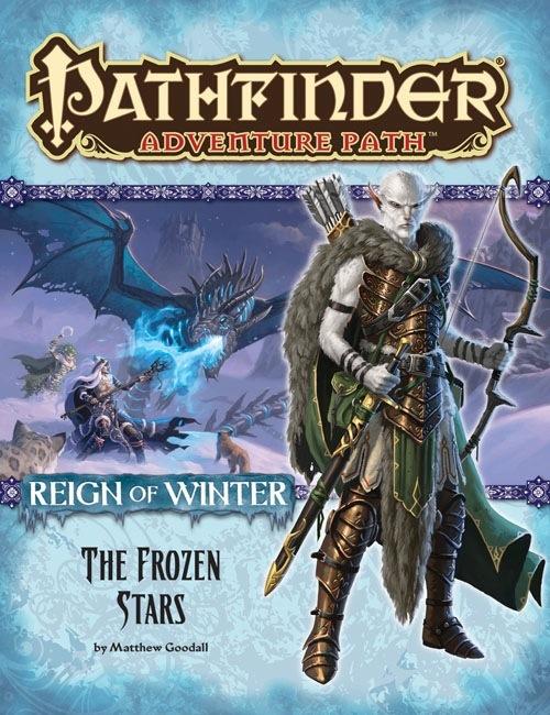 Pathfinder Adventure Path #70: The Frozen Stars (Reign of