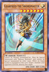 Gearfried the Swordmaster - LCJW-EN040 - Common - 1st Edition