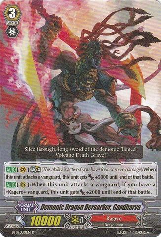 Demonic Dragon Berserker Gandharva - BT11/030EN - R