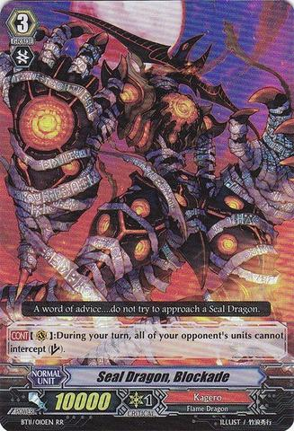 Seal Dragon, Blockade - BT11/010EN - RR