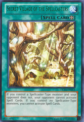 Secret Village of the Spellcasters - Green - DL14-EN013 - Rare - Unlimited Edition